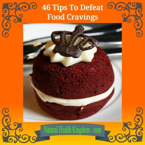 46 Tips to Defeat Food Cravings