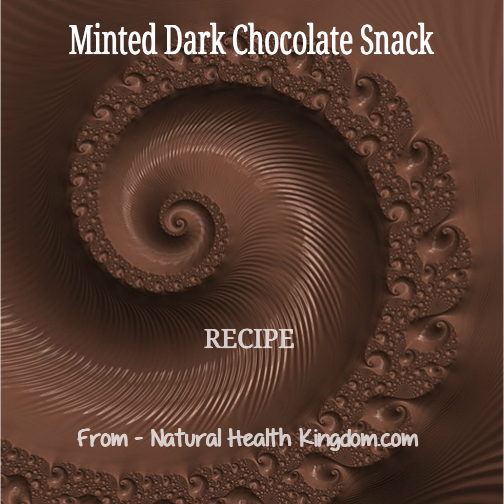Minted Dark Chocolate Snack Treats With A Healthy Twist - Recipe